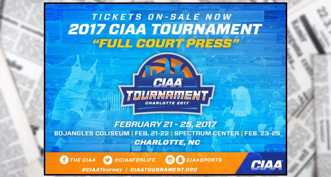 Tickets on sale to 2017 CIAA Basketball Tournament