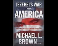 Dr. Michael Brown launches new book, 'Jezebel's War  with America'
